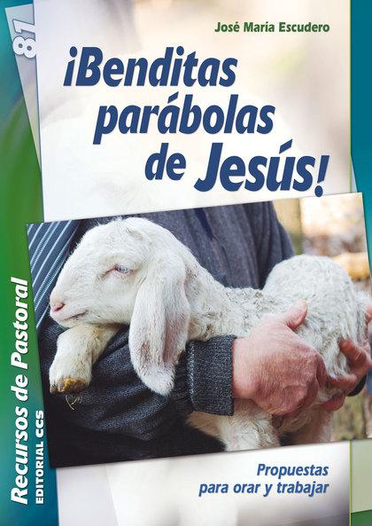 BENDITAS PARABOLAS DE JESUS!
