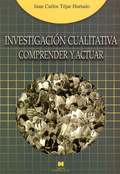 INVESTIGACIÓN CUALITATIVA : COMPRENDER Y ACTUAR