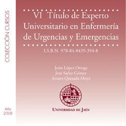 VI TÍTULO DE EXPERTO UNIVERSITARIO EN ENFERMERÍA DE URGENCIAS Y EMERGENCIAS