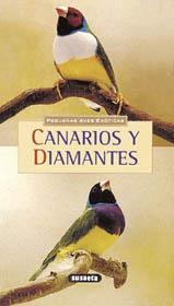 CANARIOS Y DIAMANTES.