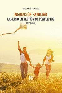 MEDIACIÓN FAMILIAR. EXPERTO EN GESTIÓN DE CONFLICTOS-2 EDICI.