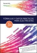 FÓRMULAS Y DATOS PRÁCTICOS PARA ELECTRICISTAS 9.ª EDICIÓN.