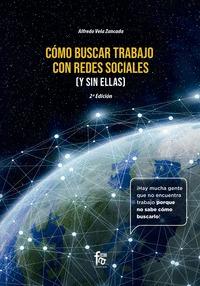 COMO BUSCAR TRABAJO EN REDES SOCIALES ( Y SIN ELLAS) -2 EDICIÓN.