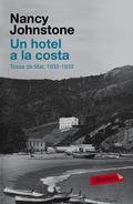 UN HOTEL A LA COSTA. (TOSSA DE MAR, 1934-1939)
