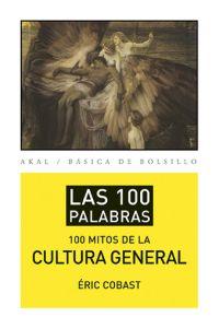 LOS 100 MITOS DE LA CULTURA GENERAL
