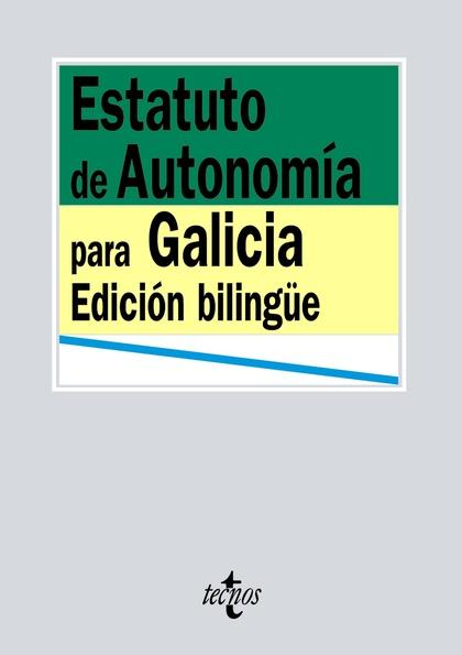 ESTATUTO DE AUTONOMÍA PARA GALICIA