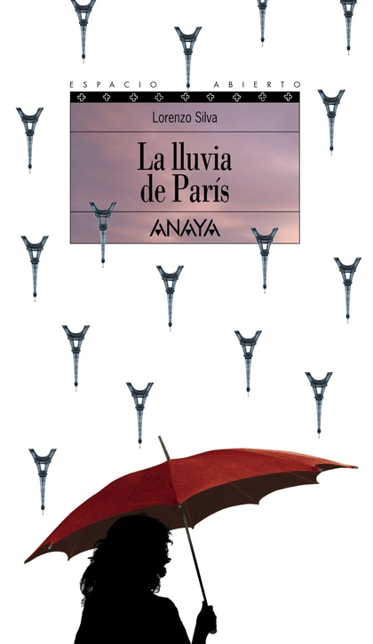 LA LLUVIA DE PARÍS. TRILOGÍA DE GETAFE, III