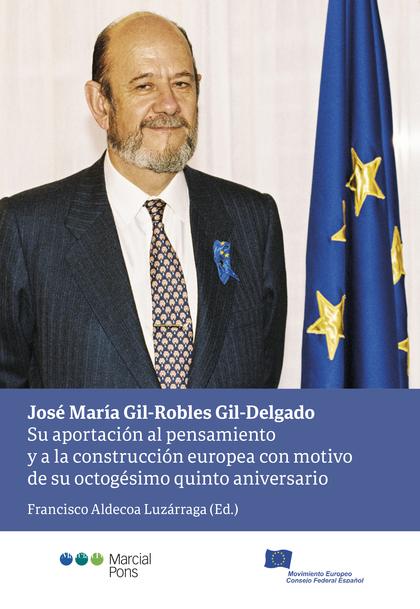 JOSE MARIA GIL ROBLES GIL DELGADO