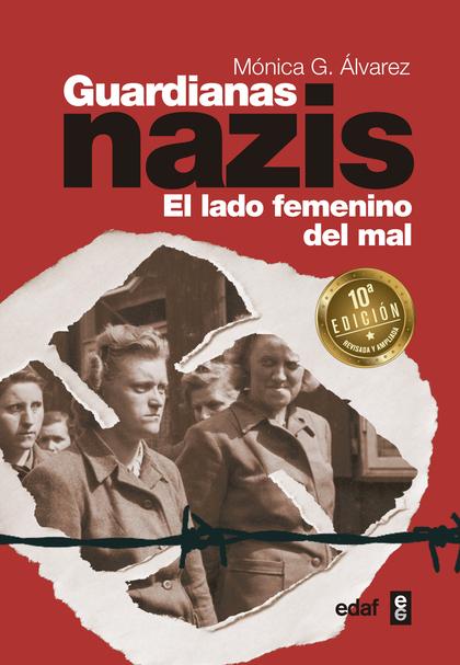 GUARDIANAS NAZIS                                                                EL LADO FEMENIN