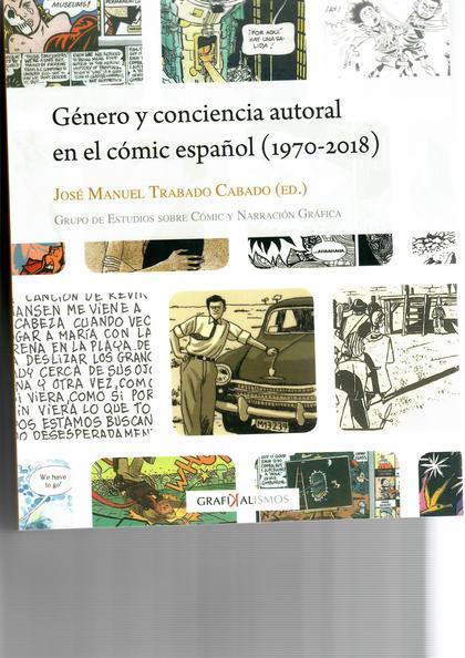 GÉNERO Y CONCIENCIA AUTORAL EN EL CÓMIC ESPAÑOL.