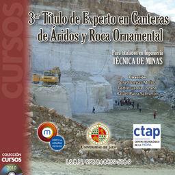 III TÍTULO DE EXPERTO EN CANTERAS DE ÁRIDOS Y ROCA ORNAMENTAL