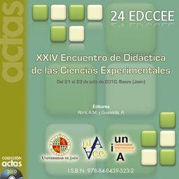 XXIV ENCUENTROS DE DIDÁCTICA DE LAS CIENCIAS EXPERIMENTALES : CELEBRADO DEL 21 AL 23 DE JULIO D