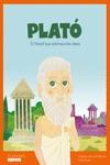 PLATÓ. EL FILÒSOF QUE ESTIMAVA LES IDEES