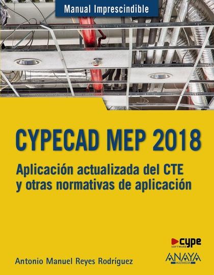 CYPECAD MEP 2018. DISEÑO Y CÁLCULO DE INSTALACIONES EN LOS EDIFICIOS.