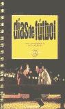 DÍAS DE FÚTBOL: GUIÓN CINEMATOGRÁFICO