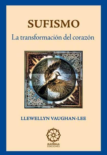 Sufismo; transformación del corazón