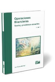 OPERACIONES FINANCIERAS. TEORÍA Y PROBLEMAS RESUELTOS.