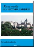 RELATO SENCILLO DE LA HISTORIA DE MADRID