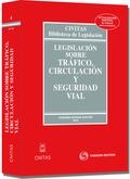 LEGISLACIÓN SOBRE TRÁFICO, CIRCULACIÓN  Y SEGURIDAD VIAL.