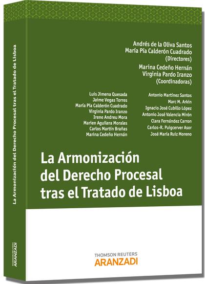 LA ARMONIZACIÓN DEL DERECHO PROCESAL TRAS EL TRATADO DE LISBOA