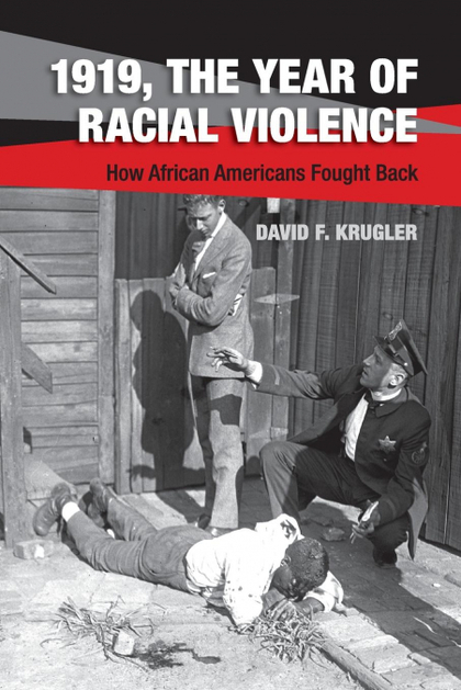 1919, THE YEAR OF RACIAL VIOLENCE.