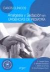 CASOS CLÍNICOS ANALGESIA Y SEDACIÓN EN URGENCIAS DE PEDIATRÍA