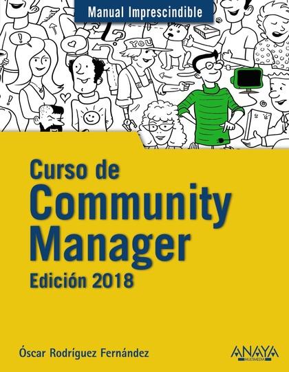 CURSO DE COMMUNITY MANAGER. EDICIÓN 2018.