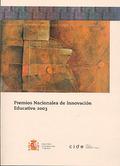 PREMIOS NACIONALES 2003 A LA INNOVACIÓN EDUCATIVA