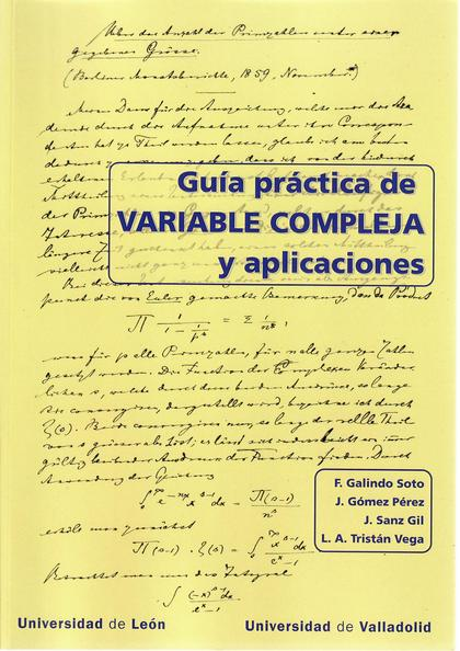 GUÍA PRACTICA DE VARIABLE COMPLEJA Y APLICACIONES.