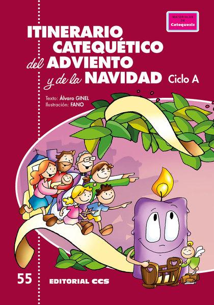 ITINERARIO CATEQUETICO DEL ADVIENTO Y DE LA NAVIDAD - CICLO A
