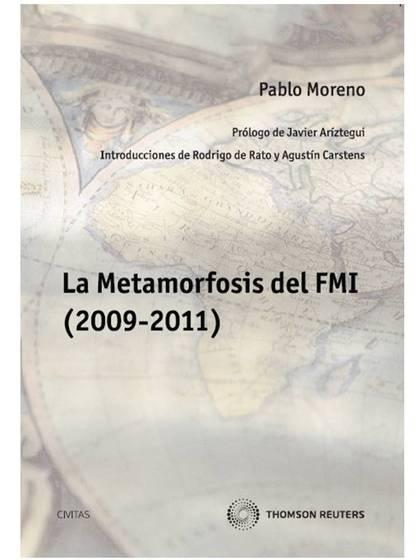 LA METAMORFOSIS DEL FMI, 2009-2011