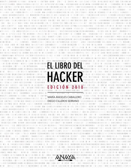 EL LIBRO DEL HACKER. EDICIÓN 2018.
