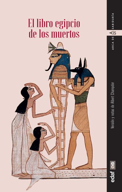 LIBRO EGIPCIO DE LOS MUERTOS.