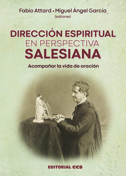 DIRECCIÓN ESPIRITUAL EN PERSPECTIVA SALESIANA                                   ACOMPAÑAR LA VI