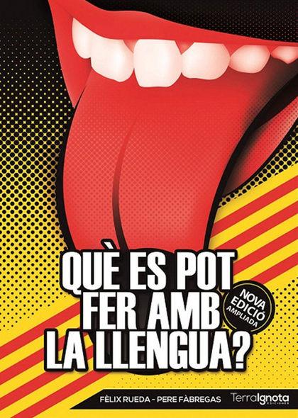 QUÈ ES POT FER AMB LA LLENGUA?.
