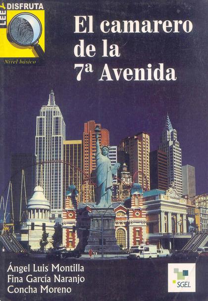 EL CAMARERO DE LA 7ª AVENIDA: LEE Y DISFRUTA