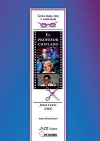 EL PROFESOR CHIFLADO DE JERRY LEWIS (1963) : GUÍA PARA VER Y ANALIZAR CINE