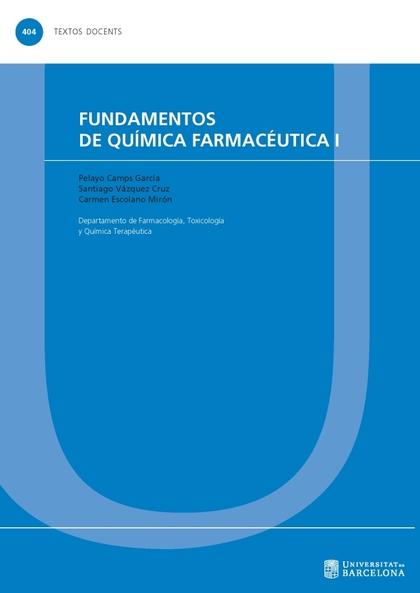 FUNDAMENTOS DE QUÍMICA FARMACÉUTICA I