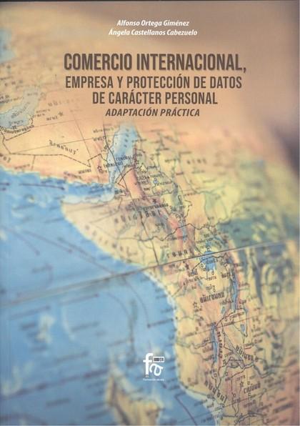 COMERCIO INTERNACIONAL EMPRESA Y PROTECCION DE DATOS. DE CARÁCTER PERSONAL