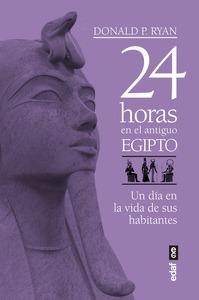 24 HORAS EN EL ANTIGUO EGIPTO