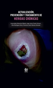 ACTUALIZACION PREVENCION Y TRATAMIENTO DE HERIDAS CRONICAS.