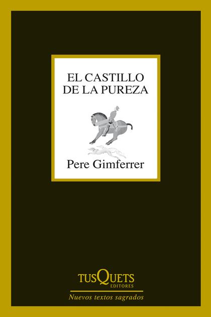 EL CASTILLO DE LA PUREZA.
