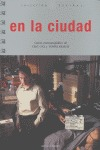 EN LA CIUDAD: GUIÓN CINEMATOGRÁFICO