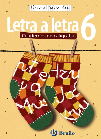 LETRA A LETRA, CALIGRAFÍA, 6 EDUCACIÓN PRIMARIA. CUADRÍCULA