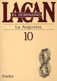 SEMINARIO 10 LA ANGUSTIA