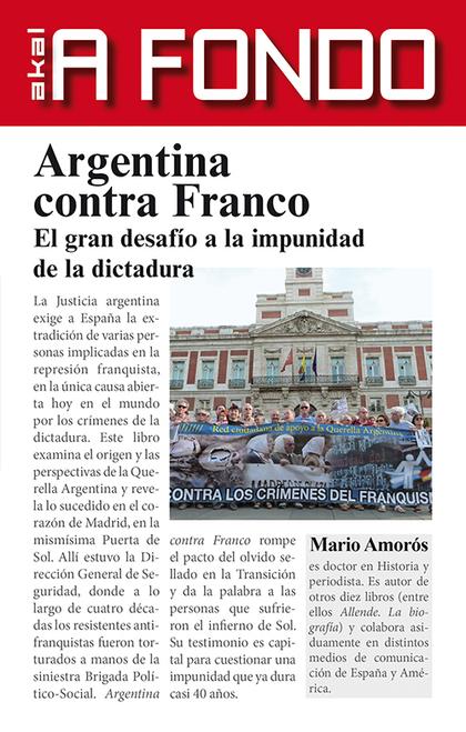 ARGENTINA CONTRA FRANCO : EL GRAN DESAFÍO A LA IMPUNIDAD DE LA DICTADURA