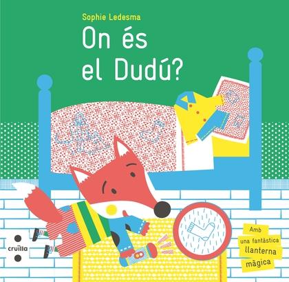 ON ÉS EL DUDÚ?.