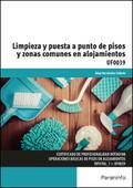 LIMPIEZA Y PUESTA A PUNTO DE PISOS Y ZONAS COMUNES EN ALOJAMIENTOS.