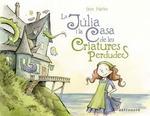 LA JULIA I LA CASA DE LES CRIATURES PERDUDES (ASTRONAVE).