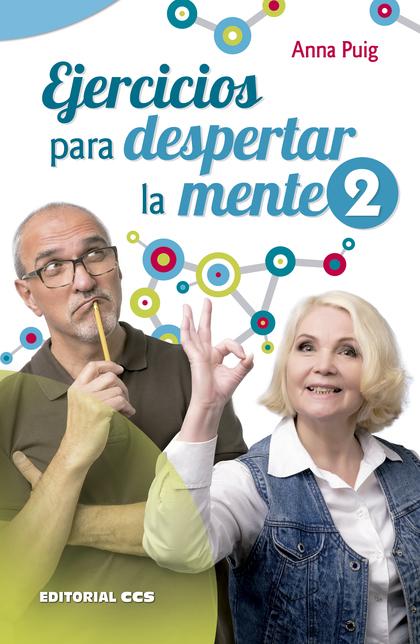 EJERCICIOS PARA DESPERTAR LA MENTE 2.